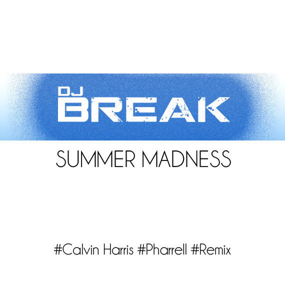 Summer Madness - DJ Break (Cover Art)