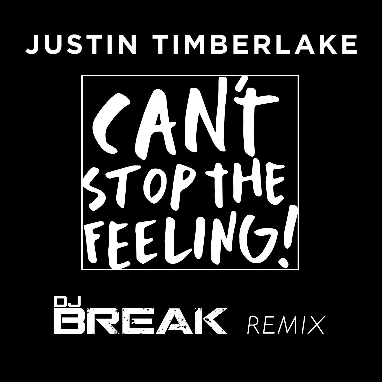 CAN'T STOP THE FEELING! (DJ Break Remix) COVER ART