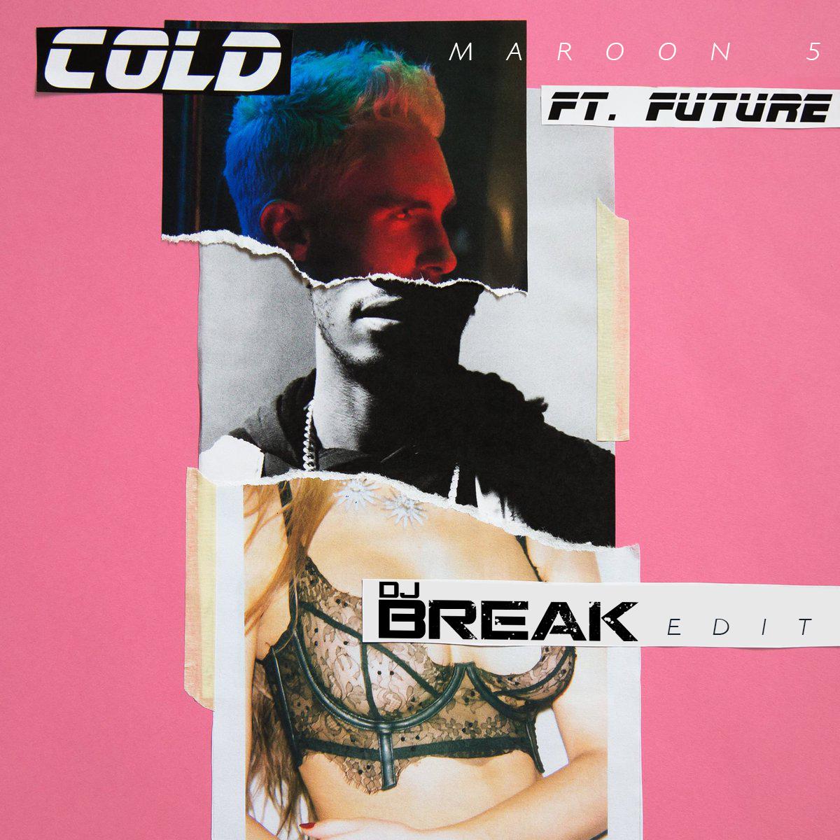 maroon-5-future-cold-(DJ-Break-Edit)-COVERT-ART
