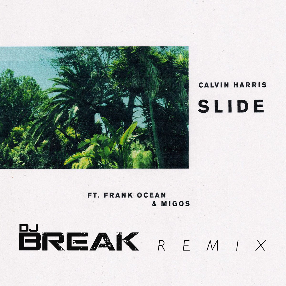 Slide-(DJ-Break-Remix)-COVER-ART