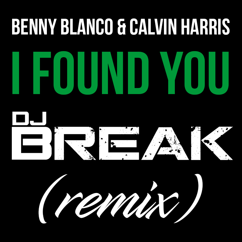 I-Found-You-(DJ-Break-Remix)-(Cover-Art)